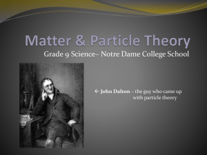Matter & Particle Theory - Notre Dame College School