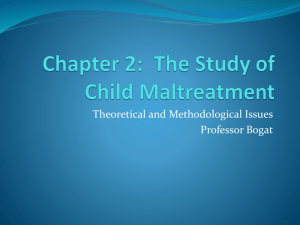 Chapter 2: The Study of Child Maltreatment - PSY-2013