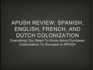 spanish, french, dutch, and english colonies