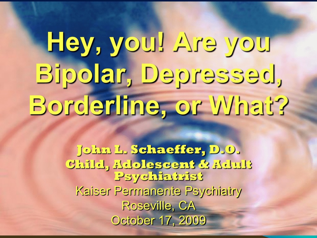Is It Adhd Bipolar I Or Rad Kaiser Permanente Sacramento
