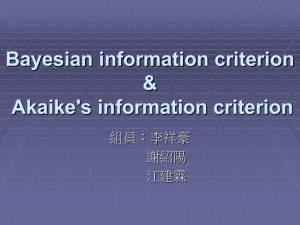 Bayesian information criterion & Akaike's information criterion