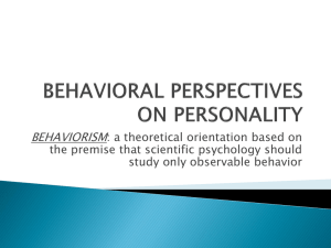 BEHAVIORAL PERSPECTIVES ON PERSONALITY