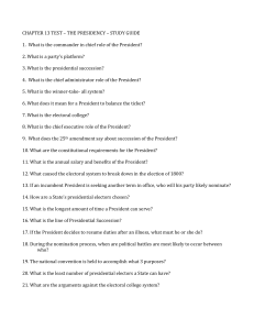 CHAPTER 13 TEST – THE PRESIDENCY – STUDY GUIDE 1. What