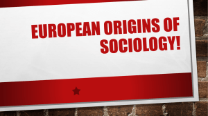 European Origins of Sociology!