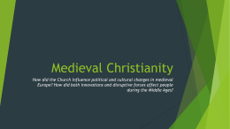 Medieval Christianity - Mater Academy Lakes High School