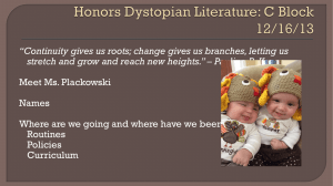 Honors Dystopian Literature - Ms. Plackowski's Website!