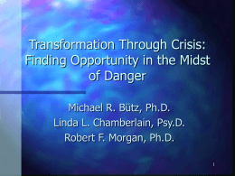 Transformation Through Crisis: Finding