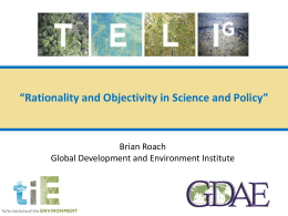 Rationality and Objectivity in Science and Policy