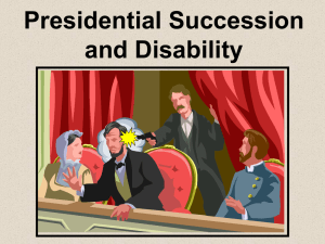 Presidential Succession and the 25th Amendment