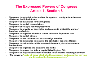The Expressed Powers of Congress Article 1, Section 8