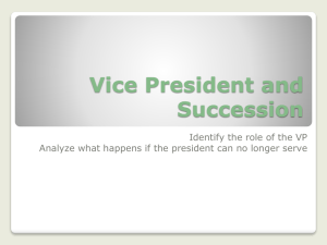 Vice President and Succession