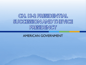 ch. 13-2 presidential succession and the vice presidency