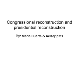 Congressional reconstruction and presidential