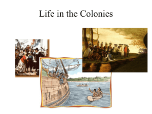 Life in the Colonies - Wheat Middle School