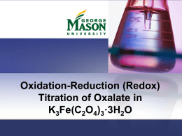 Oxidation-Reduction (Redox) Titration of Oxalate in K 3 Fe(C 2 O 4 )