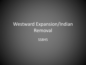 Westward Expansion/Indian Removal