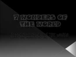 Modern Wonders of the world by Yash Telang 7C
