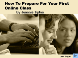 How to Succeed in Your First Online Class
