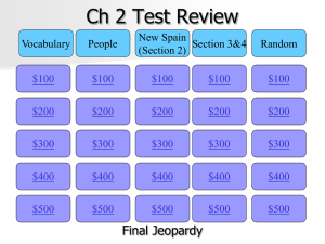 Ch 2 Jeopardy Review