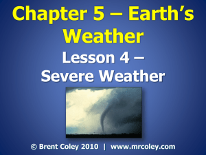 Chapter 5 * Earth*s Weather