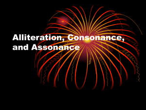 Alliteration, Consonance, and Assonance