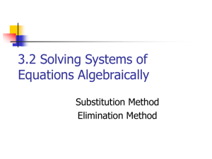 3.2 Solving Systems of Equations Algebraically