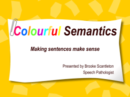 Colourful_Semantics[1] - NEDSpecialEdCoordinators