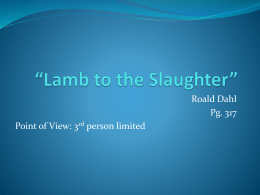 Lamb to the Slaughter Activities