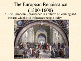 the european renaissance from 1300 1600 essay