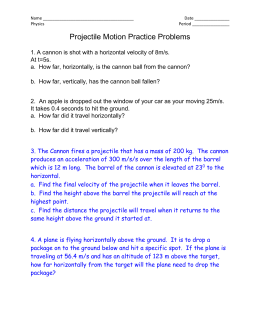 Projectile Motion Worksheet 4 Projectile Motion with Horizontal ...
