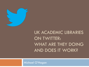 Investigating use of Twitter in academic libraries