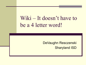 Wiki – It doesn't have to be a 4 letter word!