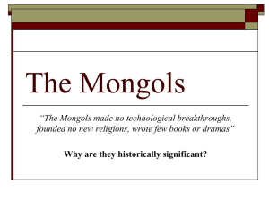 Mongols Notes - Ms. Costas' History Class