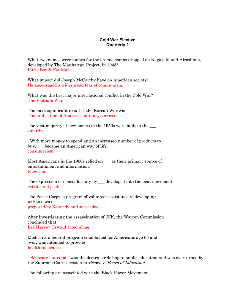 Cold War Elective Quarterly 2 What two names were names for the
