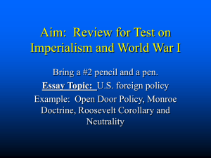 Aim: Review for Test on Imperialism and World War I