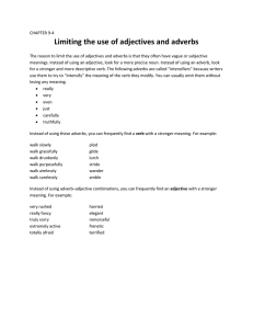 Limiting the use of adjectives and adverbs