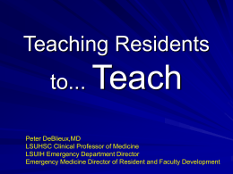 Teaching Residents to... Teach