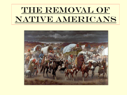The removal of Native Americans 5-1
