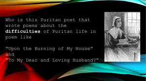 Ane Upon the Burning of Our House' demonstrates which of facets of