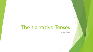 The Narrative Tenses