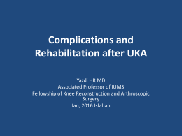 Complications and Rehabilitation after UKA