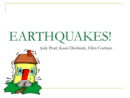 earthquakes II