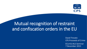 Mutual recognition of restraint and confiscation orders in the EU