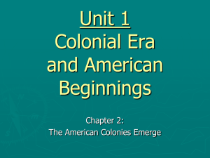 Chapter 2: The American Colonies Emerge