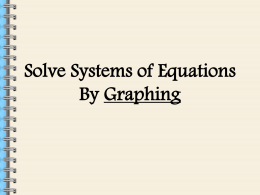 1.2 Solve Linear Systems By Graphing