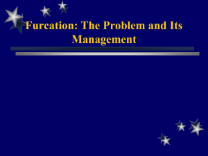 Furcation: The Problem and Its Management