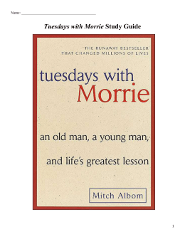 Tuesdays with Morrie Study Guide