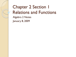 Chapter 2 Section 1 Relations and Functions