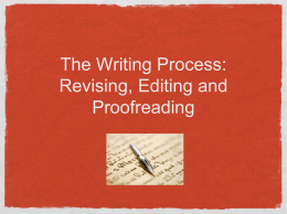 The Writing Process: Revising, Editing and
