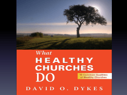 10 Common Qualities of Healthy Churches
